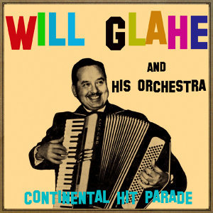 Will Glahe And His Orchestra 歌手頭像