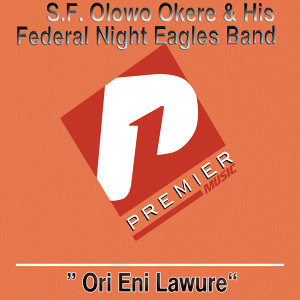 S.F. Olowo Okere and His Federal Night Eagles Band 歌手頭像
