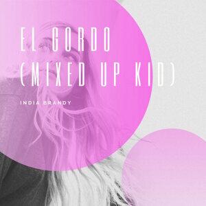 El Gordo (Mixed Up Kid)