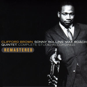 Clifford Brown|Sonny Rollins|Max Roach Quintet 歌手頭像