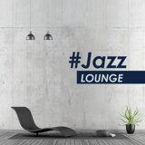 Instrumental, Piano Love Songs, Jazz Lounge