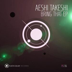 Aeshi Takeshi 歌手頭像