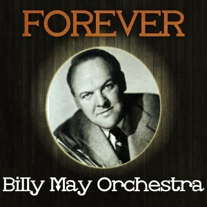Billy May Orch 歌手頭像