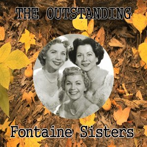 Fontaine Sisters, Forester Sisters, Fontane Sisters 歌手頭像