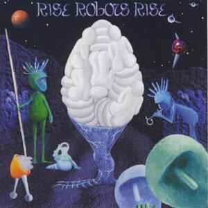 Rise Robots Rise 歌手頭像