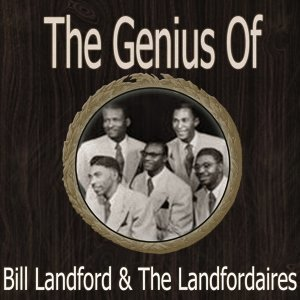 Bill Landford And The Landfordaires 歌手頭像