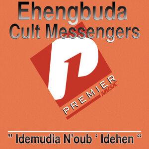 Ehengbuda Cult Messengers 歌手頭像