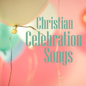 Celebration Songs 歌手頭像