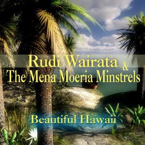 Rudi Wairata & The Mena Moeria Minstrels 歌手頭像