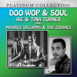 Maurice Williams and The Zodiacs, Ike & Tina Turner 歌手頭像