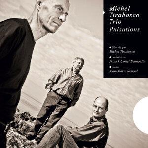 Michel Tirabosco, Franck Cottet-Dumoulin, Jean-Marie Reboul 歌手頭像