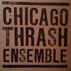 Chicago Thrash Ensemble