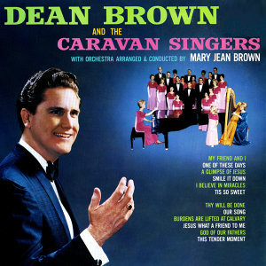 Dean Brown & The Caravan Singers 歌手頭像