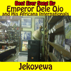 Emperor Dele Ojo and His Africana Internationals