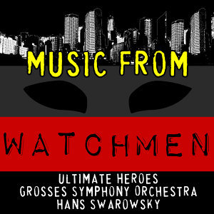 Ultimate Heroes | Grosses Symphony Orchestra | Hans Swarowsky 歌手頭像