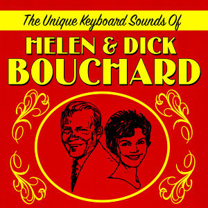 Helen & Dick Bouchard 歌手頭像