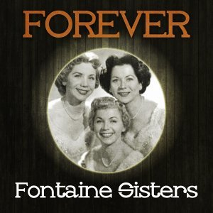 Fontaine Sisters, Fontane Sisters, Forester Sisters 歌手頭像