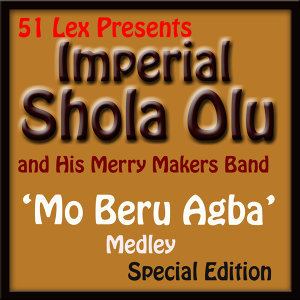 Imperial Shola Olu and His Merry Makers Band 歌手頭像