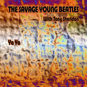 The Savage Young Beatles with Tony Sheridan 歌手頭像
