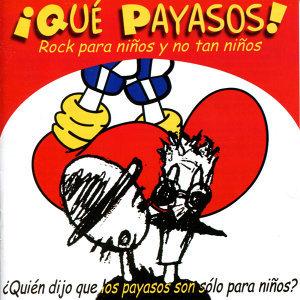 ¡Qué Payasos! 歌手頭像