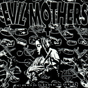 Evil Mothers 歌手頭像