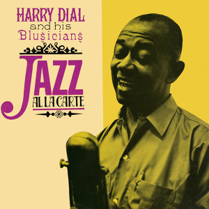 Harry Dial & His Blusicians 歌手頭像