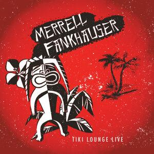 Merrell Fankhauser 歌手頭像
