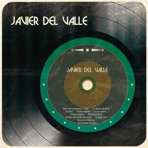 Javier Del Valle 歌手頭像