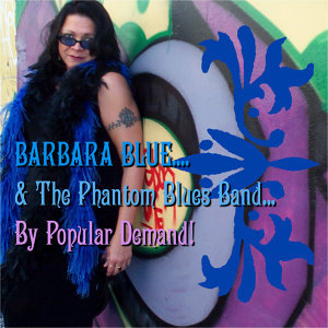 Barbara Blue & The Phantom Blues Band