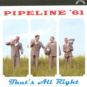 Pipeline ' 61 歌手頭像