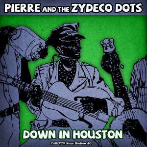 Pierre & The Zydeco Dots 歌手頭像