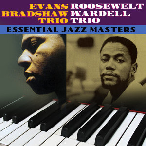Evans Bradshaw Trio & Roosevelt Wardell Trio 歌手頭像