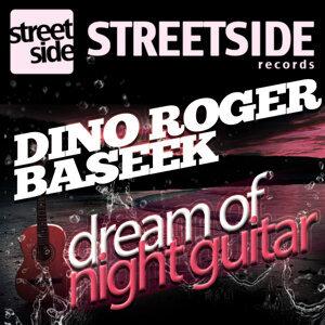 Dino Roger, Baseek 歌手頭像