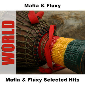 Mafia and Fluxy 歌手頭像