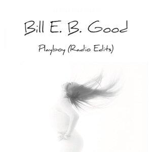 Bill E.B. Good 歌手頭像