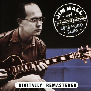 Jim Hall|Jazz Trio 歌手頭像