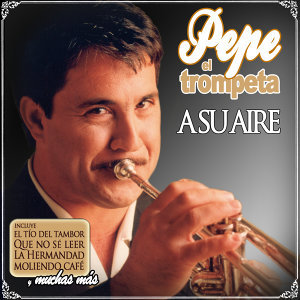 Pepe El Trompeta 歌手頭像