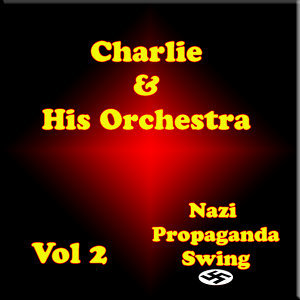 Karl Schwendler AKA Charlie and his Orchestra 歌手頭像