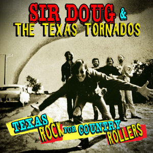 Sir Doug & The Texas Tornados 歌手頭像
