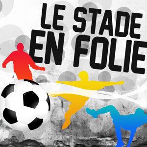 Le Stade En Folie 歌手頭像