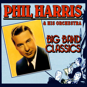 Phil Harris & His Orchestra 歌手頭像