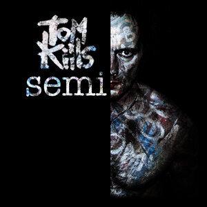 Tom Kills 歌手頭像