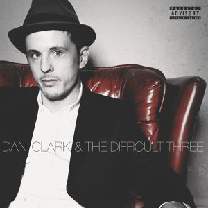 Dan Clark & The Difficult Three 歌手頭像
