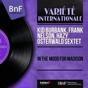 Kid Burbank, Frank Nelson, Hazy Osterwald Sextett 歌手頭像