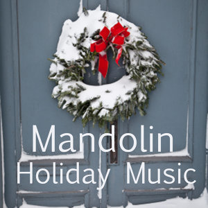 Mandolin Christmas Music 歌手頭像