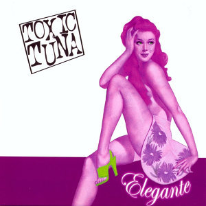 Toxic Tuna 歌手頭像