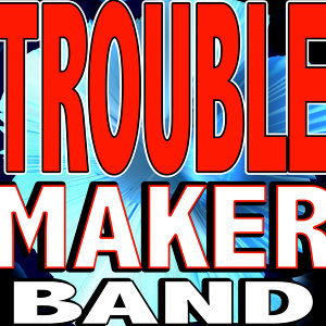 Troublemaker Band 歌手頭像