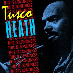 Tusco Heath 歌手頭像