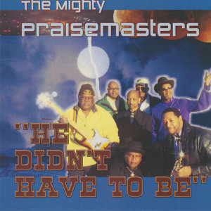 The Mighty Praisemasters 歌手頭像