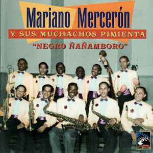 Mariano Mercerón y sus Muchachos Pimienta 歌手頭像